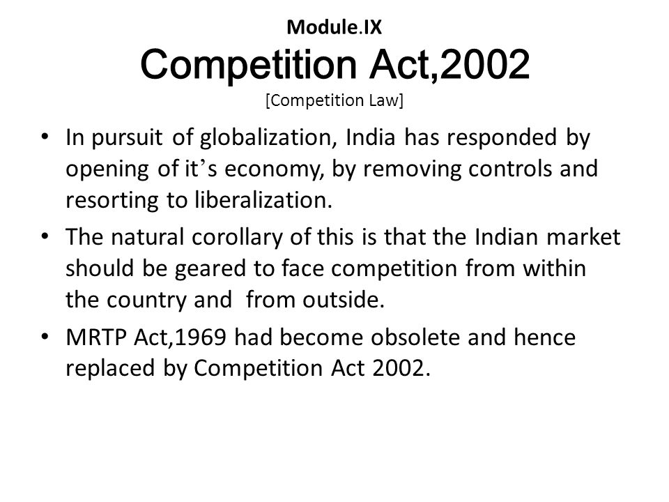 Module.IX Competition Act,2002 [Competition Law]
